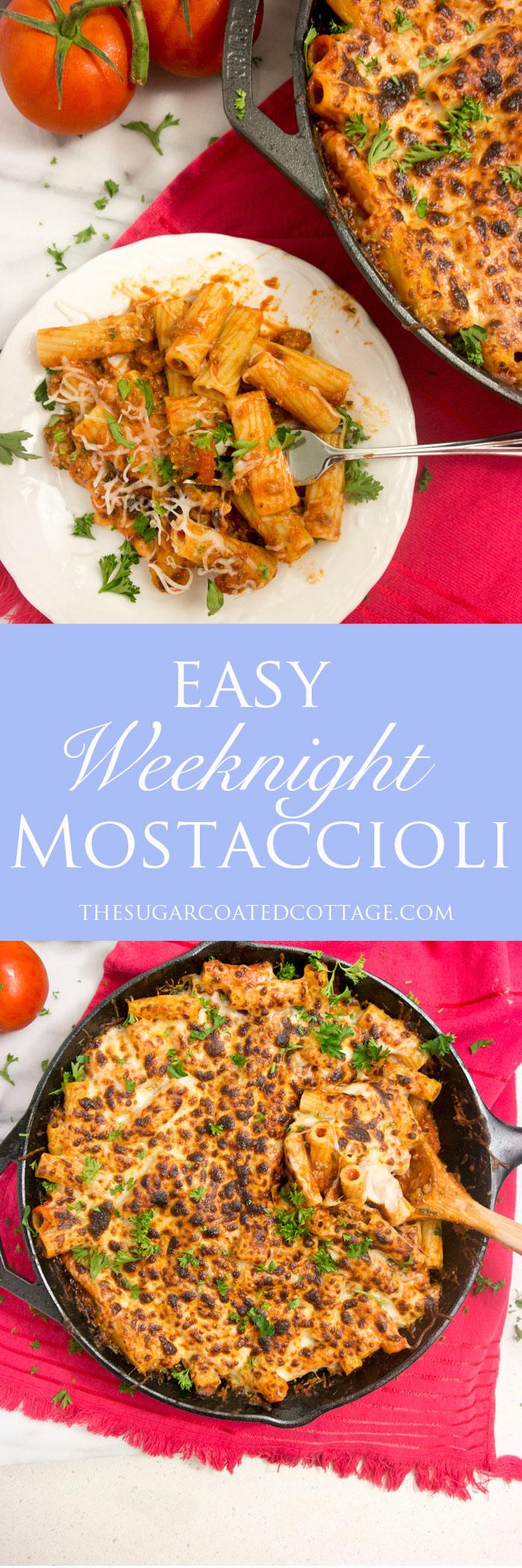 Easy weeknight Mostacciolli