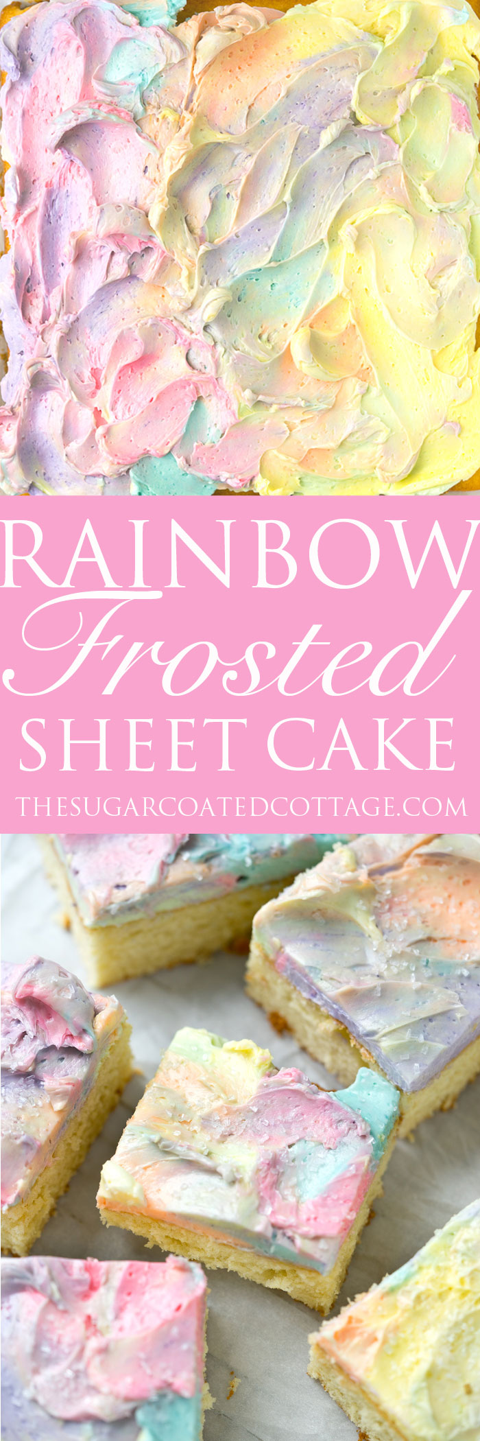 Rainbow Frosted Sheet Cake. I'm in love with this simple, moist yellow cake enrobed in a blanket of rainbow swirled swiss meringue buttercream. | thesugarcoatedcottage.com