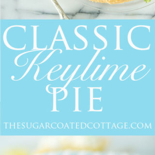 Classic Key Lime Pie recipe! Sweet, tart, puckery goodness. | thesugarcoatedcottage.com