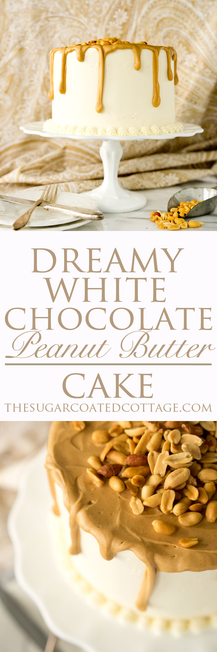 Www Thesugarcoatedcottage Com Dreamy White Chocolate Panut Butter Cake
