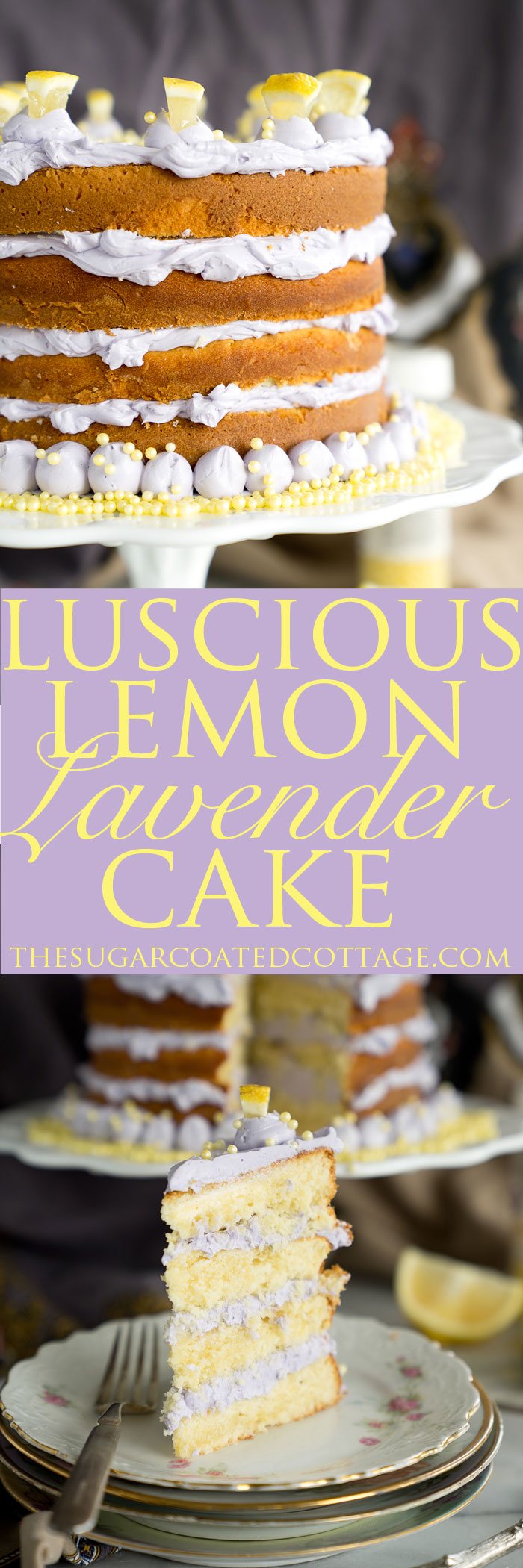 Luscious Lemon Lavender Cake Recipe. A delightful cake with a hint of lavender. | thesugarcoatedcottage.com