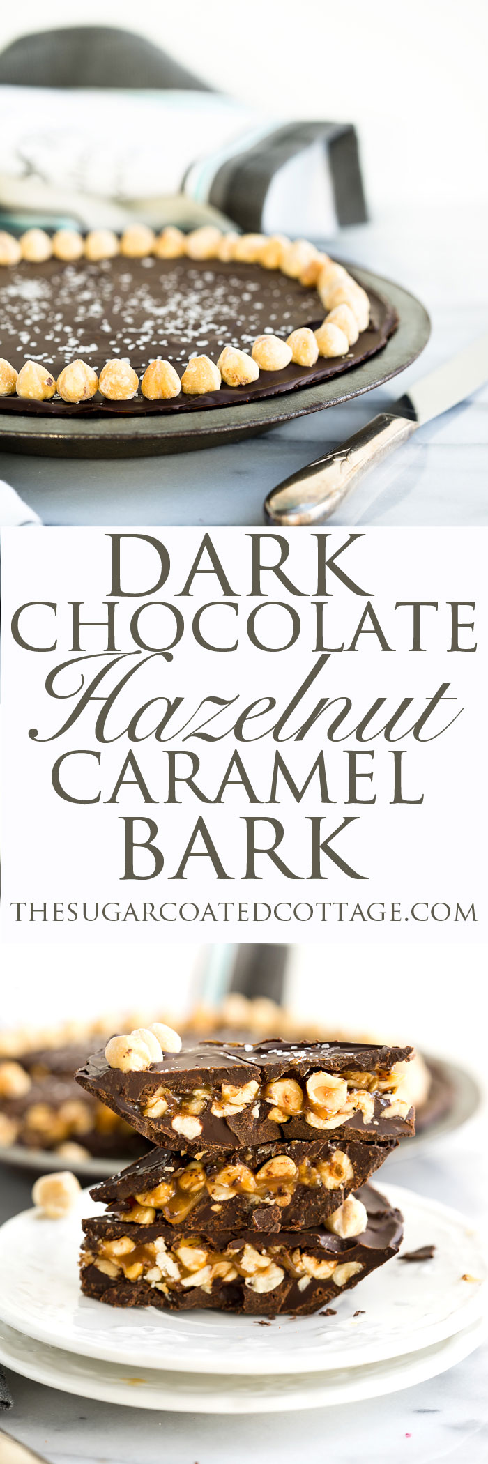 Gooey Dark Chocolate Roasted Hazelnut Caramel Bark Recipe. Smooth dark chocolate, roasted hazelnuts, gooey caramel and a sprinkling of sea salt make for your new favorite bark recipe. | thesugarcoatedcottage.com