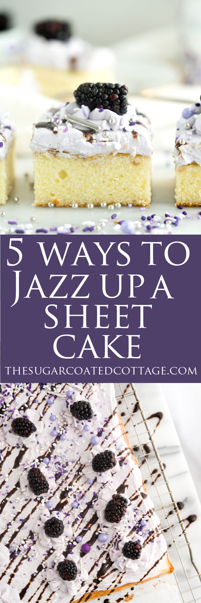5 Ways To Jazz Up A Sheet Cake. Follow these tips to take your sheet cake from boring to fancy! | thesugarcoatedcottage - #cake #party #sheetcake