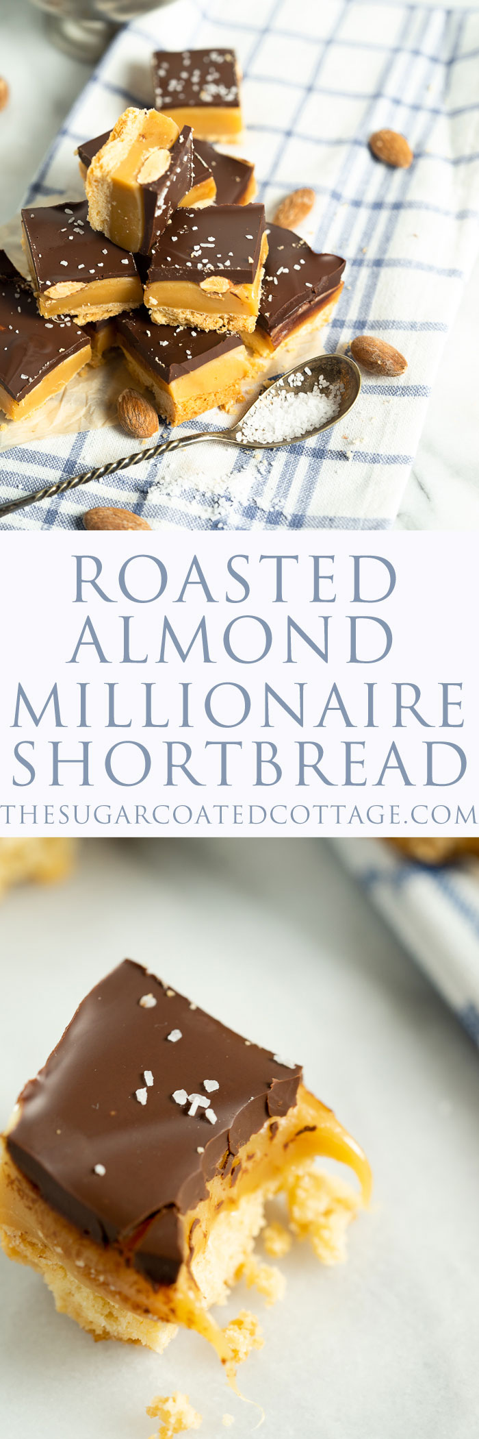 Roasted Almond Millionaire Shortbread - shortbread cookie base, generous caramel layer, roasted almonds, blanket of chocolate and a sprinkling of sea salt. #twix #millionaireshortbread #shortbread #cookie | thesugarcoatedcottage.com